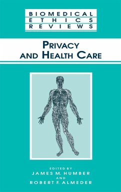 Privacy and Health Care - Humber, James M. / Almeder, Robert F. (eds.)