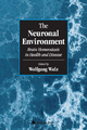 The Neuronal Environment - Wolfgang Walz