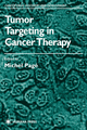 Tumor Targeting in Cancer Therapy - Michel Page