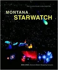 Montana Starwatch - Mike Lynch