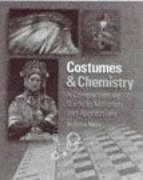 Costumes & Chemistry: A Comprehensive Guide to Materials and Applications