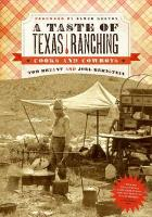 A Taste of Texas Ranching: Cooks and Cowboys