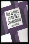 How to Write Usable User Documentation: Second Edition