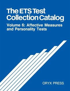 The Ets Test Collection Catalog: Volume 6: Affective Measures and Personality Tests - Educational Testing Service Unknown Educational Testing Service