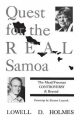 Quest for the Real Samoa - Lowell D. Holmes