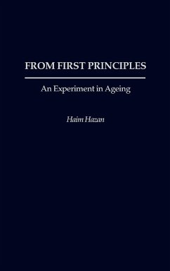 From First Principles: An Experiment in Ageing - Hazan, Haim