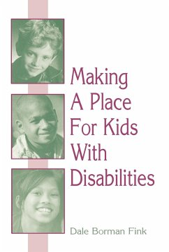 Making a Place for Kids with Disabilities - Fink, Dale Borman