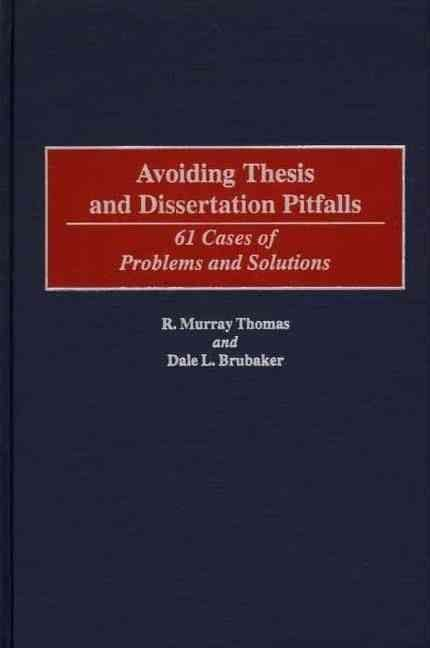 Avoiding Thesis and Dissertation Pitfalls