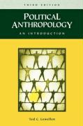 Political Anthropology: An Introduction Third Edition