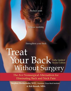 Treat Your Back Without Surgery: The Best Nonsurgical Alternatives for Eliminating Back and Neck Pain - Hochschuler, Stephen Reznik, Bob