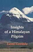 Insights of a Himalayan Pilgrim