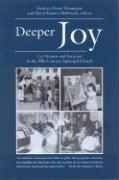 Deeper Joy: Lay Women and Vocation in the 20th Century Episcopal Church