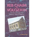Reb Chaim of Volozhin - Dov Eliach