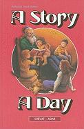 A Story a Day: Stories from Our History and Heritage, from Ancient Times to Modern Times, Arranged According to the Jewish Calendar