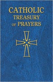 Catholic Treasury of Prayers - Catholic Book Publishing Co