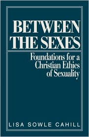 Between The Sexes - Lisa Sowle Cahill