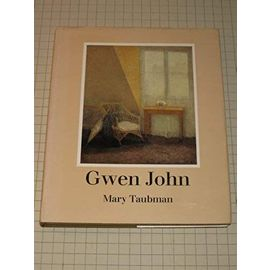 Gwen John: The Artist and Her Work - Unknown