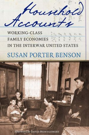 Household Accounts: Working Class Family Economics in the Interwar United States