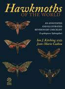 Kitching, Ian J.;Cadiou, Jean-Marie: Hawkmoths of the World