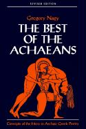The Best of the Achaeans: Concepts of the Hero in Archaic Greek Poetry