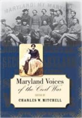 Maryland Voices of the Civil War - Mitchell, Charles W.