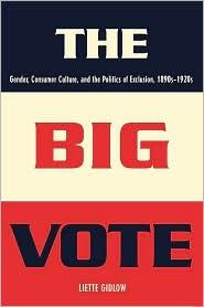 The Big Vote - Liette Gidlow
