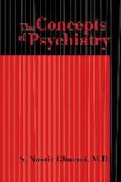 The Concepts of Psychiatry: A Pluralistic Approach to the Mind and Mental Illness - Ghaemi, S. Nassir / McHugh, Paul R.