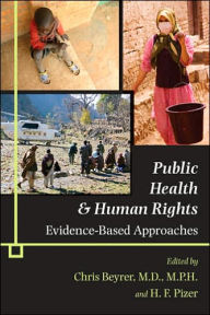 Public Health and Human Rights: Evidence-Based Approaches - Chris Beyrer