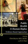 Public Health & Human Rights: Evidence-Based Approaches