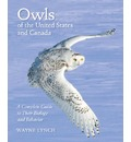 Owls of the United States and Canada - Wayne Lynch