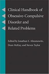 Clinical Handbook of Obsessive-Compulsive Disorder and Related Problems - Taylor, Steven / McKay, Dean / Abramowitz, Jonathan S.