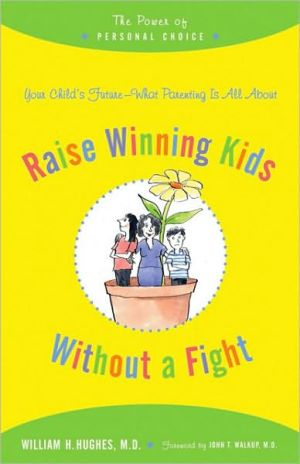 Raise Winning Kids without a Fight: The Power of Personal Choice
