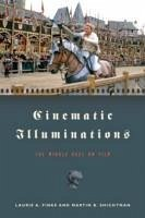 Cinematic Illuminations - Finke, Laurie A. Shichtman, Martin B.