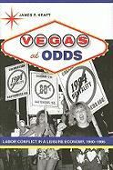 Vegas at Odds: Labor Conflict in a Leisure Economy, 1960-1985