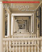 Washington at Home: An Illustrated History of Neighborhoods in the Nation's Capital - Smith, Kathryn Schneider