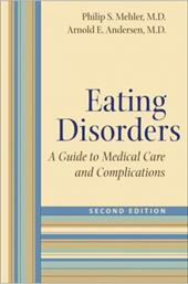 Eating Disorders: A Guide to Medical Care and Complications - Mehler, Philip S. / Andersen, Arnold E.