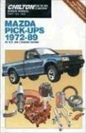 Mazda Pick-Up 1972-89 - Chilton Automotive Books / The Nichols/Chilton / Chilton