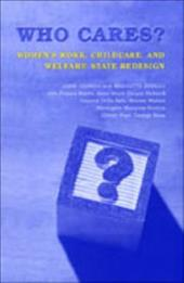 Who Cares?: Women's Work, Childcare, and Welfare State Redesign - Sineau, Mariette / Jenson, Jane