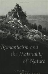 Romanticism and the Materiality of Nature: Economic Liberalization and Social Change in Nepal - Oelermans, Onno / Oerlemans, Onno / Rankin, Katharine Neilson