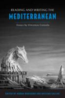Reading and Writing the Mediterranean: Essays by Vincenzo Consolo