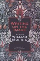Writing on the Image: Reading William Morris