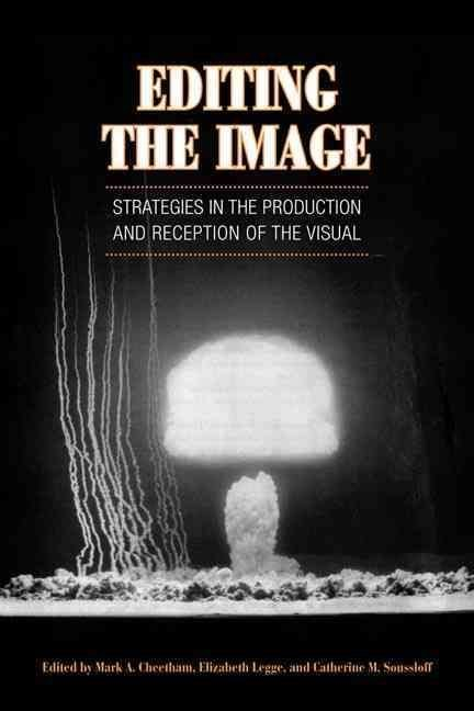Editing the Image - Mark A. Cheetham