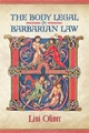 Body Legal in Barbarian Law - Lisi Oliver