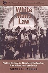 White Mans Law - Harring, Sidney L.