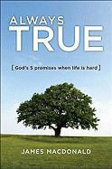 Always True: God's 5 Promises for When Life Is Hard