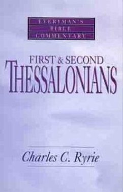 First & Second Thessalonians- Everyman's Bible Commentary - Ryrie, Charles C.