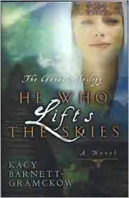 He Who Lifts the Skies - Barnett-Gramckow