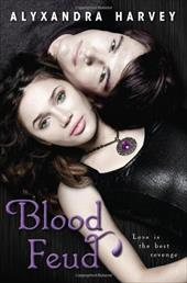 Blood Feud - Harvey, Alyxandra