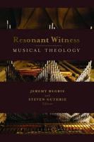 Resonant Witness: Conversations Between Music and Theology