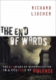 The End of Words - Richard Lischer